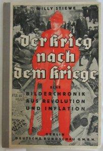 Cover: Willy Stiewe, Der Krieg nach dem Kriege
