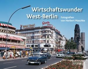 Wirtschaftswunder West-Berlin