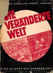 Cover: Edmund Schultz/Ernst Jünger, Die Veränderte Welt