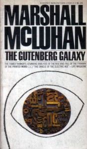 Marshall McLuhan, The Buch: Gutenberg Galaxy. The Making of Typographic Man, London, Man 1962