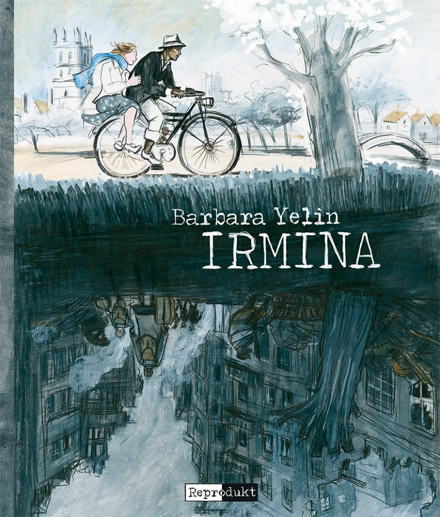 Cover: Barbara Yelin: Irmina, Berlin, Reprodukt, 2014 © Reprodukt/ Yelin mit freundlicher Genehmigung