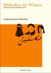 Cover: Bildwelten des Wissens. Kunsthistorisches Jahrbuch für Bildkritik, Bd, 10,1, Berlin, de Gruyter Verlag 2013 ©