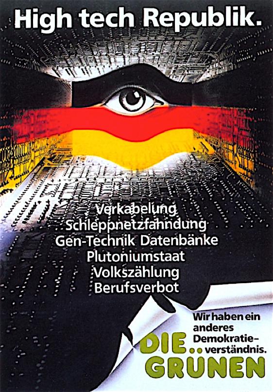 "Plakat ""Die Grünen"" ""High tech Republik."" von Ralf Skiba, 1. Januar bis 31. März 1990 Berlin und Umgebung, Quelle: Wir waren so frei https://www.wir-waren-so-frei.de/index.php/Detail/Object/Show/object_id/653, CC BY-NC-ND 3.0 DE"