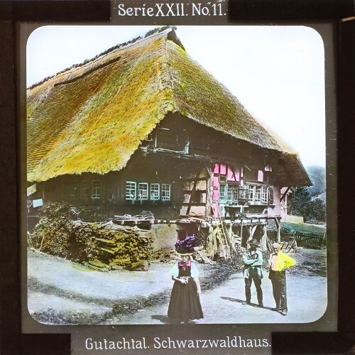 """Projektionsbild """"Gutachtal. Schwarzwaldhaus."""" Aus der Serie Im Romantischen Schwarzwald (Projektion für Alle, c. 1906-1914), Quelle: Lucerna http://slides.uni-trier.de/slide/index.php?id=5102481 Digital image © 2016 Sarah Dellmann – CC0"""