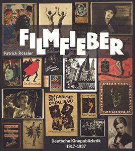 Rezension: Filmfieber – Deutsche Kinopublizistik 1917-1937