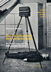 Rezension: Christine Karallus, Die Sichtbarkeit des Verbrechens