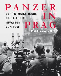 Rezension: Martina Winkler, Panzer in Prag