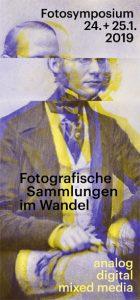 """Symposium """"Fotografische Sammlungen im Wandel"""""""