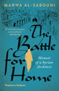 Book Review: Marwa Al-Sabouni, The Battle for Home