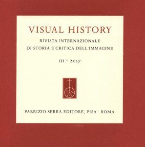 """Rezension: """"Visual History. Rivista internazionale di storia e critica dell'immagine"""""""